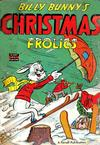 Cover for Billy Bunny's Christmas Frolics (Farrell, 1952 series) #1