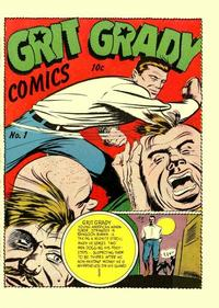 Cover Thumbnail for Grit Grady Comics (Holyoke, 1944 series) #1