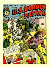 Cover Thumbnail for U.S. Border Patrol Comics (Holyoke, 1944 series) #5