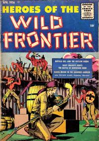 Cover Thumbnail for Heroes of the Wild Frontier (Ace Magazines, 1956 series) #2
