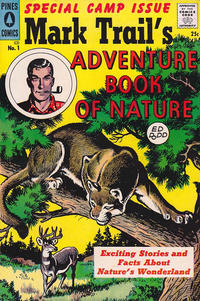 Cover Thumbnail for Mark Trail's Adventure Book of Nature (Pines, 1958 series) #1