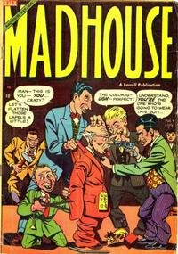 Cover Thumbnail for Madhouse (Farrell, 1954 series) #3
