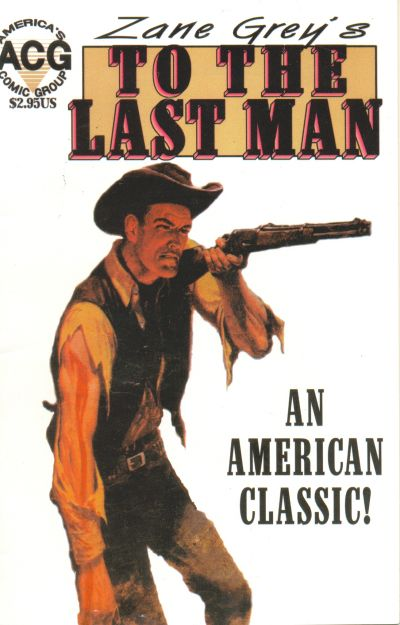 Cover for Zane Grey's To the Last Man (Avalon Communications, 1999 series) #1