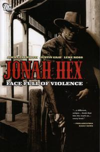 Cover Thumbnail for Jonah Hex: Face Full of Violence (DC, 2006 series)