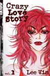 Cover for Crazy Love Story (Tokyopop, 2004 series) #1