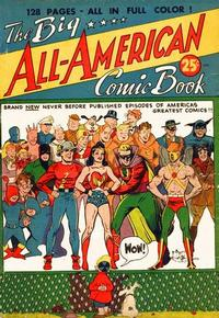Cover Thumbnail for The Big All-American Comic Book (DC, 1944 series)