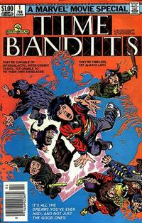 Cover Thumbnail for Time Bandits (Marvel, 1982 series) #1 [Newsstand]