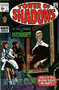 Cover Thumbnail for Tower of Shadows (Marvel, 1969 series) #1
