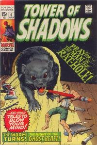 Cover Thumbnail for Tower of Shadows (Marvel, 1969 series) #6