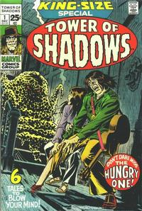 Cover Thumbnail for Tower of Shadows [Special] (Marvel, 1971 series) #1
