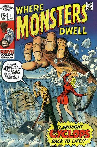 Cover for Where Monsters Dwell (Marvel, 1970 series) #1