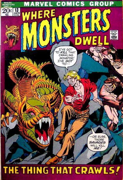 Cover for Where Monsters Dwell (Marvel, 1970 series) #13