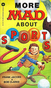 Cover for More Mad About Sports [Frank Jacobs Series] (Warner Books, 1977 series) #76-689 [6] [1]