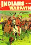 Cover for Indians on the Warpath (St. John, 1950 series) #[nn]