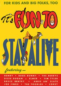 Cover Thumbnail for It's Fun to Stay Alive (The Ohio Automobile Dealers Association, 1948 series)