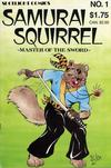 Cover for Samurai Squirrel (Spotlight Comics [1980s], 1986 series) #1