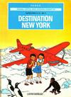 Cover for Johan, Lotta och Jockos äventyr (Illustrationsförlaget, 1971 series) #4 - Super-prop H. 22 del 2: Destination New York