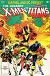 Cover for Marvel and DC Present Featuring The Uncanny X-Men and The New Teen Titans (Marvel, 1982 series) #1 [Direct]