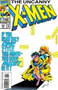 Cover Thumbnail for The Uncanny X-Men (Marvel, 1981 series) #303 [Direct Edition]