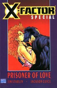 Cover Thumbnail for X-Factor: Prisoner of Love (Marvel, 1990 series)