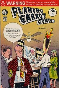 Cover Thumbnail for Flaming Carrot Comics (Renegade Press, 1985 series) #6