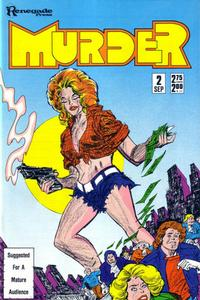 Cover Thumbnail for Murder (Renegade Press, 1986 series) #2