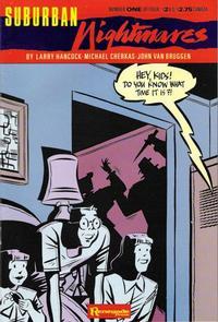 Cover Thumbnail for Suburban Nightmares (Renegade Press, 1988 series) #1