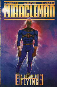 Cover Thumbnail for Miracleman (Eclipse, 1988 series) #1 - A Dream of Flying
