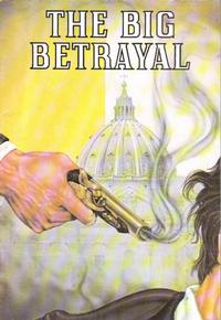 Cover Thumbnail for The Big Betrayal [Sword Series] (Chick Publications, 1981 series) #251