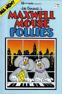 Cover Thumbnail for Maxwell Mouse Renegade Follies (Renegade Press, 1986 series) #1