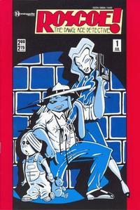 Cover Thumbnail for Roscoe! The Dawg, Ace Detective (Renegade Press, 1987 series) #1