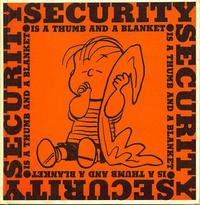 Cover Thumbnail for Security Is a Thumb and a Blanket (Determined Productions, Inc., 1963 series)