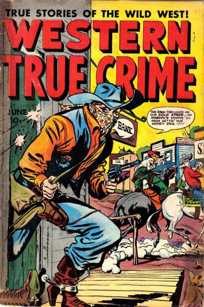 Cover for Western True Crime (Fox, 1948 series) #6