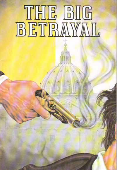 Cover for The Big Betrayal [Sword Series] (Chick Publications, 1981 series) #251 [First Printing]