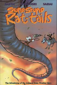 Cover Thumbnail for Stupid, Stupid Rat-Tails (Cartoon Books, 2000 series)
