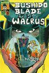 Cover for Bushido Blade of Zatoichi Walrus (Solson Publications, 1986 series) #2