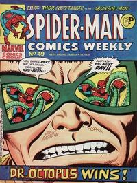 Cover Thumbnail for Spider-Man Comics Weekly (Marvel UK, 1973 series) #49
