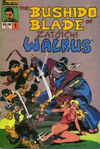 Cover Thumbnail for Bushido Blade of Zatoichi Walrus (Solson Publications, 1986 series) #1