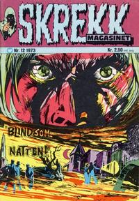 Cover Thumbnail for Skrekk Magasinet (Illustrerte Klassikere / Williams Forlag, 1972 series) #12/1973