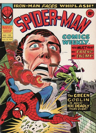 Cover for Spider-Man Comics Weekly (Marvel UK, 1973 series) #132