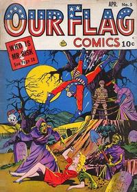 Cover Thumbnail for Our Flag Comics (Ace Magazines, 1941 series) #5