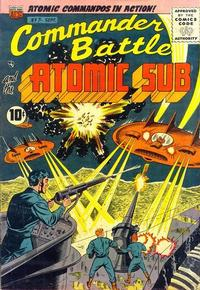 Cover Thumbnail for Commander Battle and the Atomic Sub (American Comics Group, 1954 series) #7