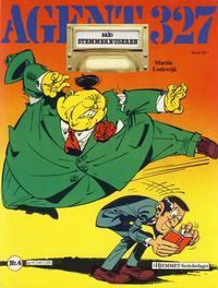 Cover Thumbnail for Agent 327 (Hjemmet / Egmont, 1985 series) #4 - Sak: Stemmeknuseren