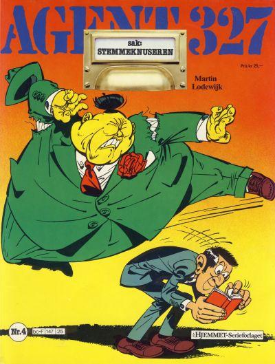 Cover for Agent 327 (Hjemmet / Egmont, 1985 series) #4 - Sak: Stemmeknuseren