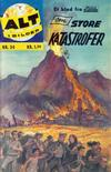 Cover for Alt i bilder (Illustrerte Klassikere / Williams Forlag, 1960 series) #34 - Store katastrofer