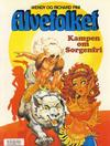 Cover for Alvefolket (Semic, 1985 series) #2 - Kampen om Sorgenfri [1. opplag]