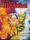 Cover for Alvefolket (Semic, 1985 series) #6 - Jakten begynner [1. opplag]