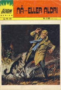 Cover Thumbnail for Alarm (Illustrerte Klassikere / Williams Forlag, 1964 series) #95