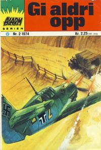 Cover Thumbnail for Alarm (Illustrerte Klassikere / Williams Forlag, 1964 series) #2/1974
