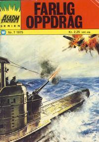 Cover Thumbnail for Alarm (Illustrerte Klassikere / Williams Forlag, 1964 series) #7/1975